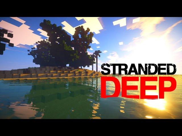 "Minecraft : Stranded Deep ""SHIPWRECKED"" (Survival Island) #1"