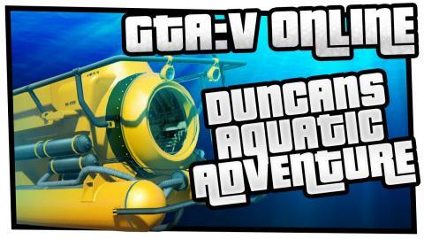 GTA 5 Free Roam Events - Duncan's Aquatic Adventure