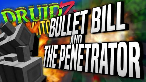 Minecraft Mods Druidz Downtown #85 - Bullet Bill and The Penetrator