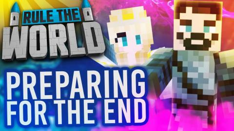 Minecraft Rule The World #49 - End Times Part One