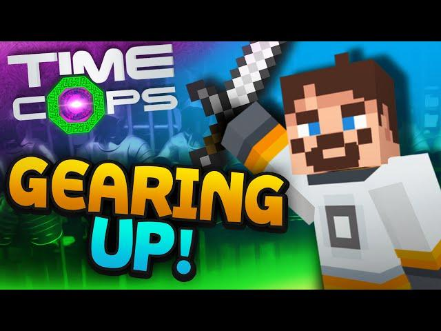 Minecraft Time Cops #2 - Gearing Up