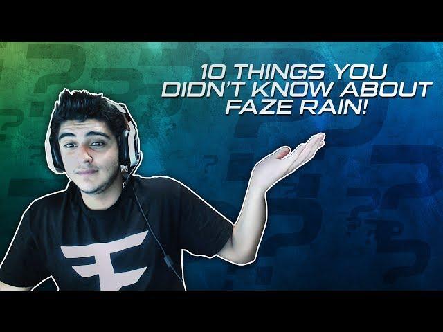 Faze Rain Face ...