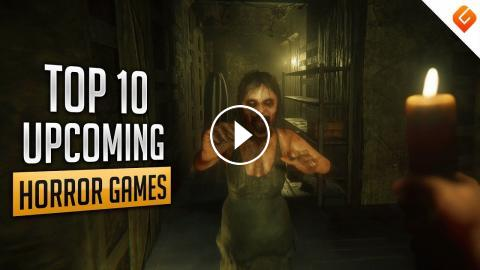 Top 10 Upcoming Horror Games of 2019 | PC, PS4, Xbox One