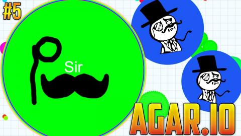 MY GOOD SIR  - AGAR.IO (BLOB WARS) #5