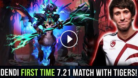DENDI First Pro Match With Tigers On New 7 21 Patch - Dota 2