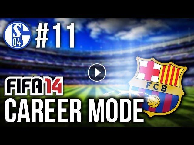 FIFA 14: Career Mode - Schalke #11 - WIN OR BUST - BARCA ROUND 2!