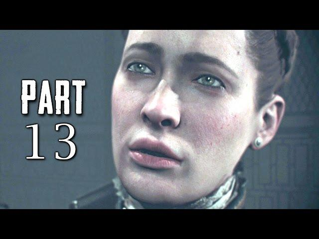 The Order 1886 Walkthrough Gameplay Part 13 - The Knighthood - Campaign Mission 7 (PS4)