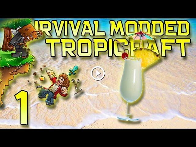 Minecraft: Modded Tropicraft Survival Let's Play w/Mitch! Ep  1
