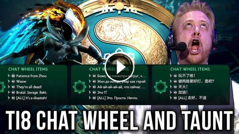TI8 Chat Wheel is Back Again + New Stuff! + All Taunts