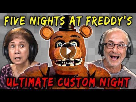 ELDERS PLAY FNAF: ULTIMATE CUSTOM NIGHT | Five Nights at