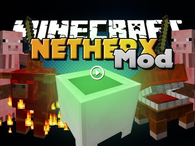 Minecraft Mod - Nether X Mod - New Mobs, Items and Blocks