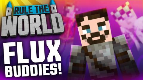 Modded Minecraft - Rule The World #28 - Mailbox and Flux Buddies!
