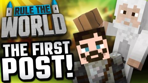 Modded Minecraft Rule The World #29 - The First Post